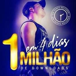 Wesley Safadão comemora marca de 1 milhão de downloads do novo promocional em apenas 4 dias