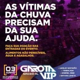 [Solidariedade] Garota Vip Maceió recebe doações para vítimas das chuvas na Capital alagoana